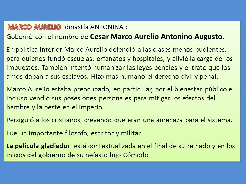 Gobernó con el nombre de Cesar Marco Aurelio Antonino Augusto.
