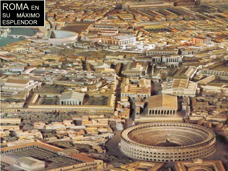 ROMA EN SU MÁXIMO ESPLENDOR