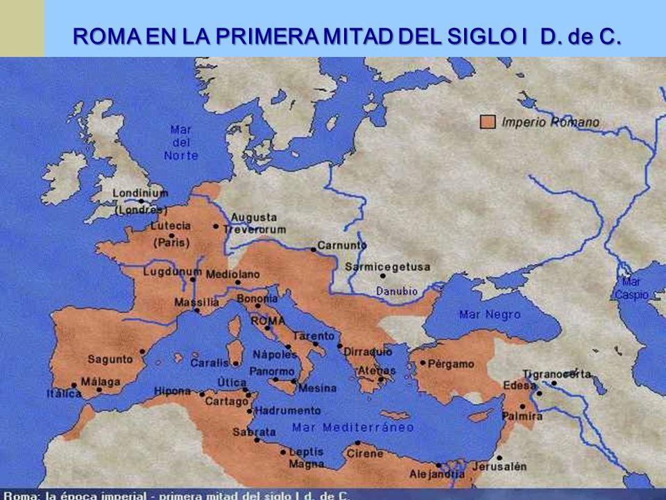 ROMA EN LA PRIMERA MITAD DEL SIGLO I D. de C.