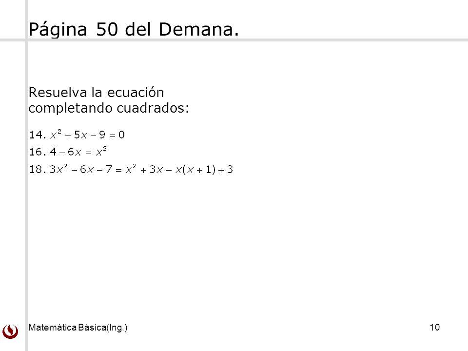 Página 50 del Demana. Resuelva la ecuación completando cuadrados: