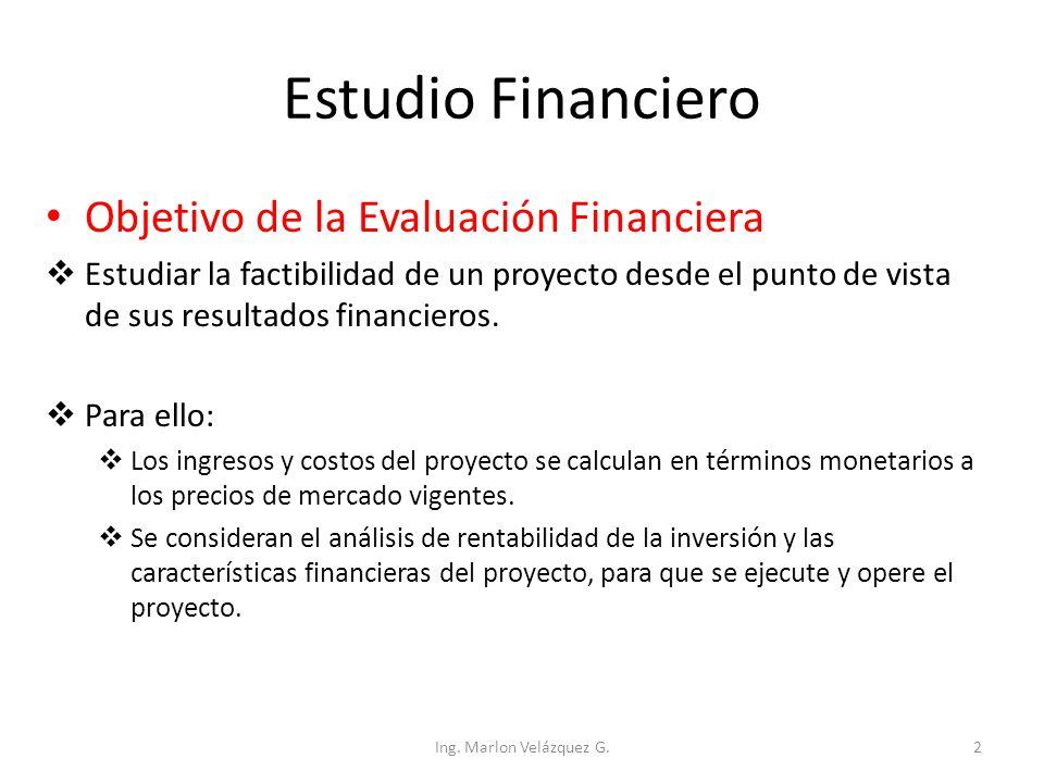 Estudio Financiero Objetivo de la Evaluación Financiera