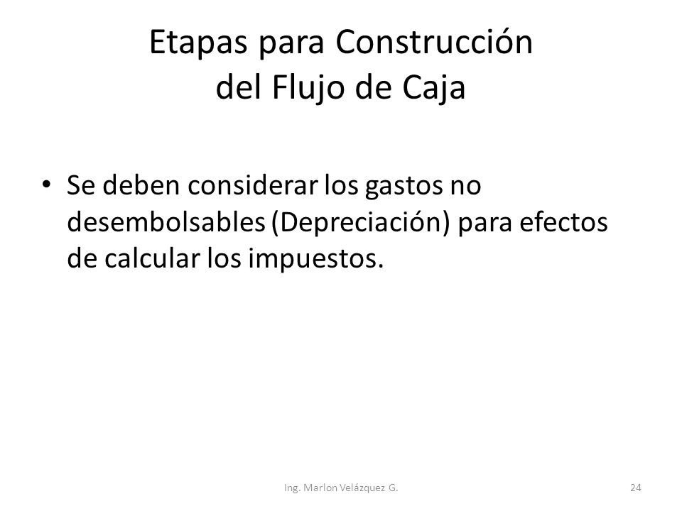 Etapas para Construcción del Flujo de Caja
