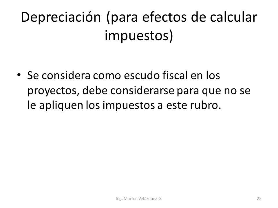 Depreciación (para efectos de calcular impuestos)