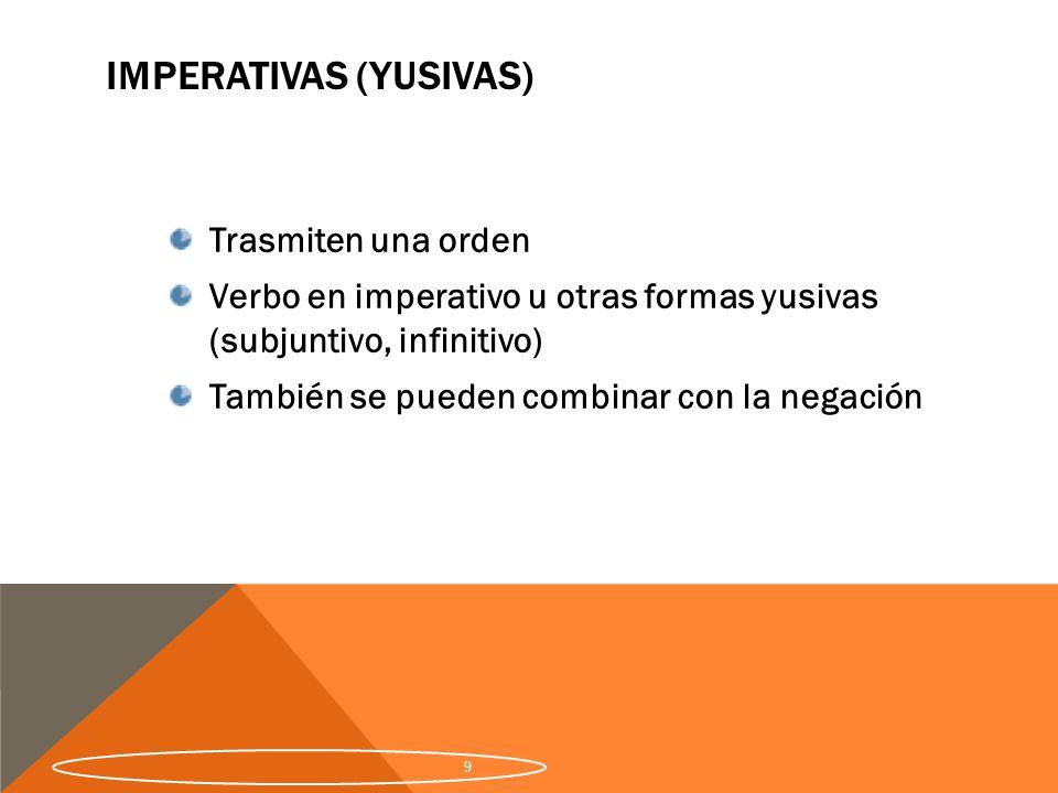 Imperativas (yusivas)