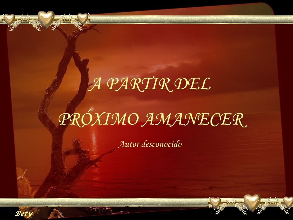 A PARTIR DEL PRÓXIMO AMANECER
