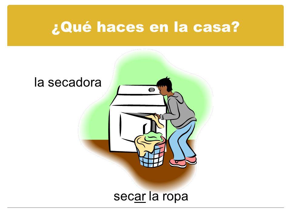 ¿Qué haces en la casa la secadora secar la ropa