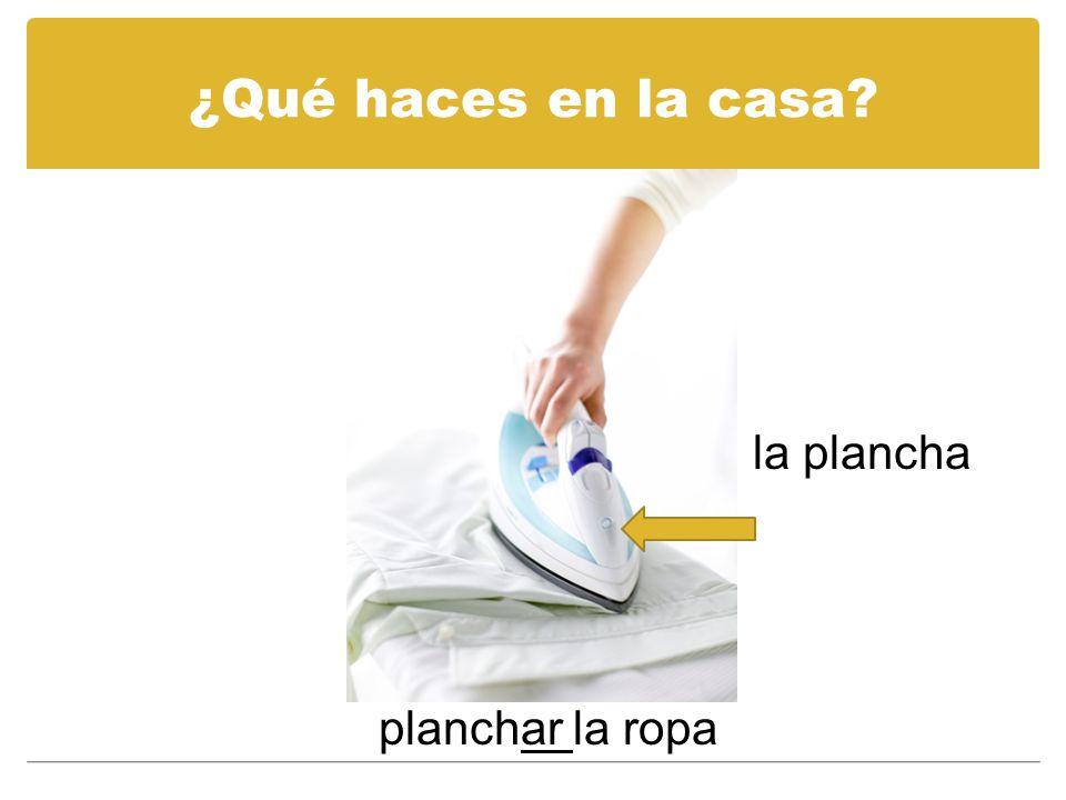 ¿Qué haces en la casa la plancha planchar la ropa