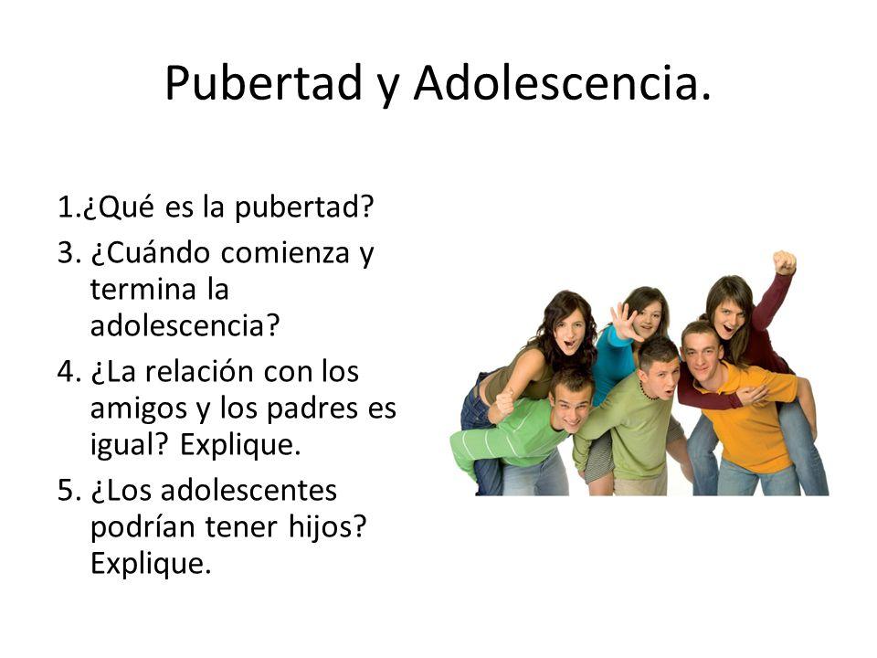 Pubertad y Adolescencia.