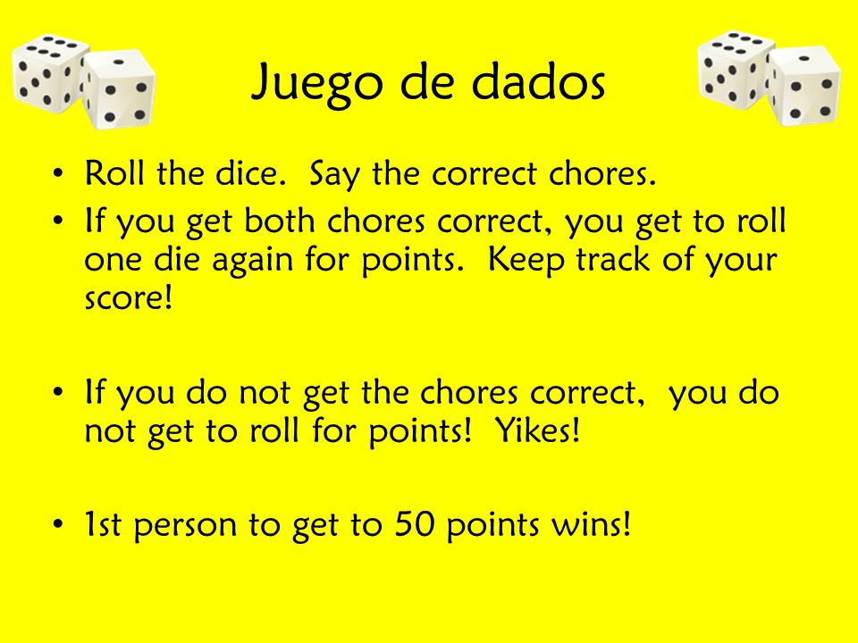 Juego de dados Roll the dice. Say the correct chores.