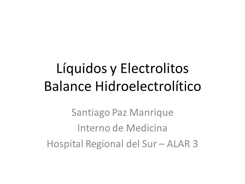 Líquidos y Electrolitos Balance Hidroelectrolítico