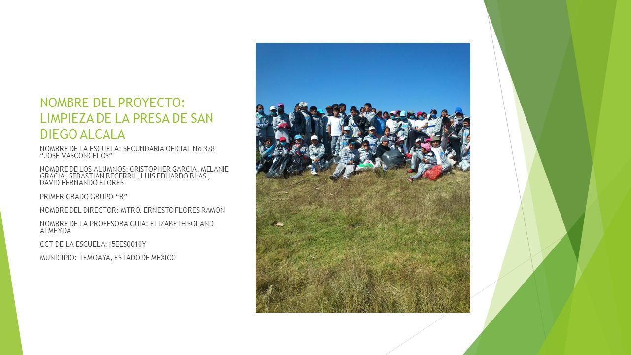 Nombre del proyecto limpieza de la presa de san diego for Cct de la escuela