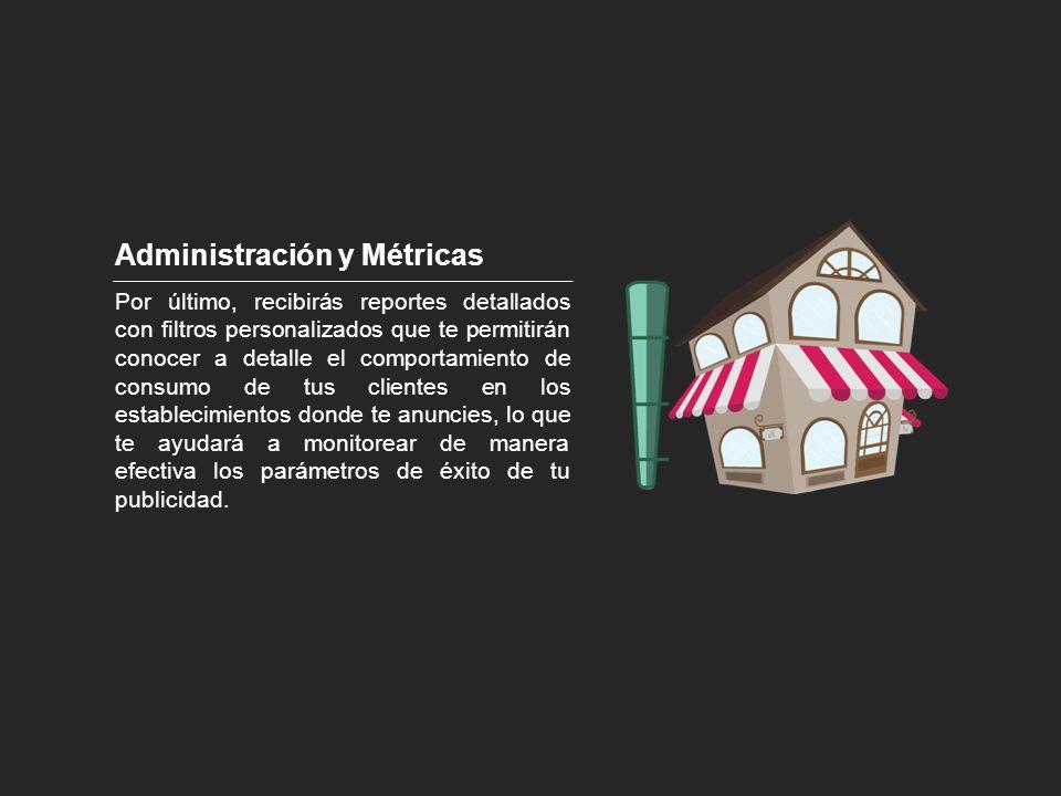 Administración y Métricas