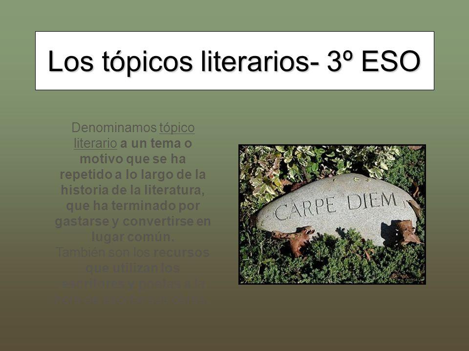 Los tópicos literarios- 3º ESO