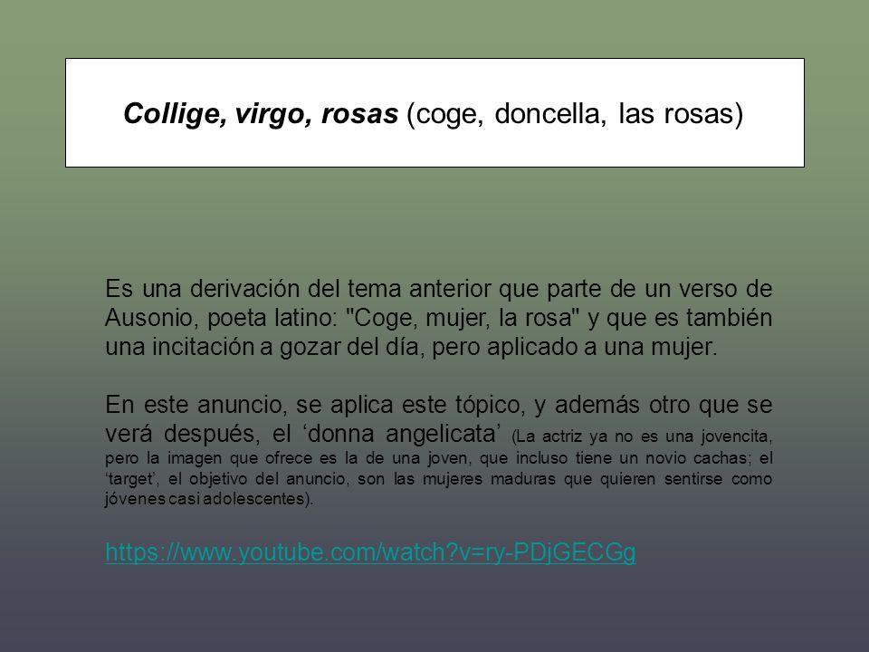 Collige, virgo, rosas (coge, doncella, las rosas)