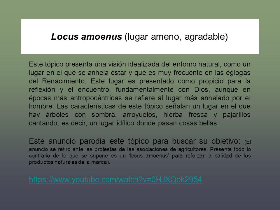 Locus amoenus (lugar ameno, agradable)
