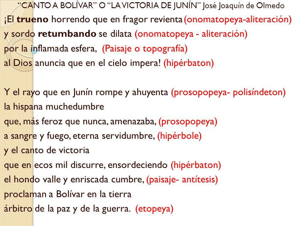 CANTO A BOLÍVAR O LA VICTORIA DE JUNÍN José Joaquín de Olmedo