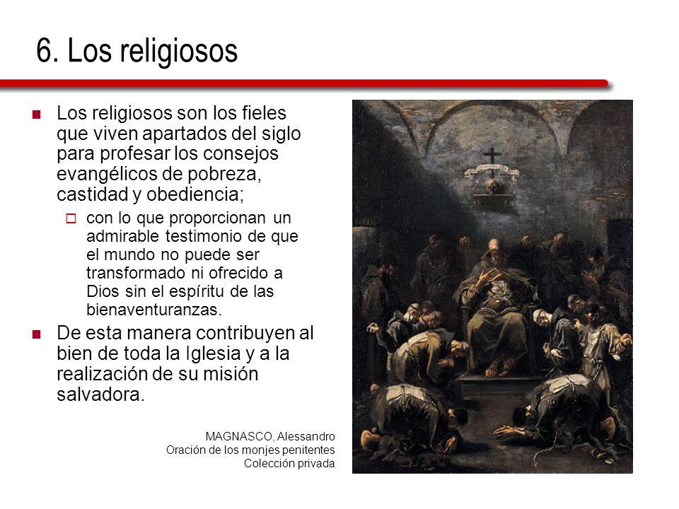 6. Los religiosos