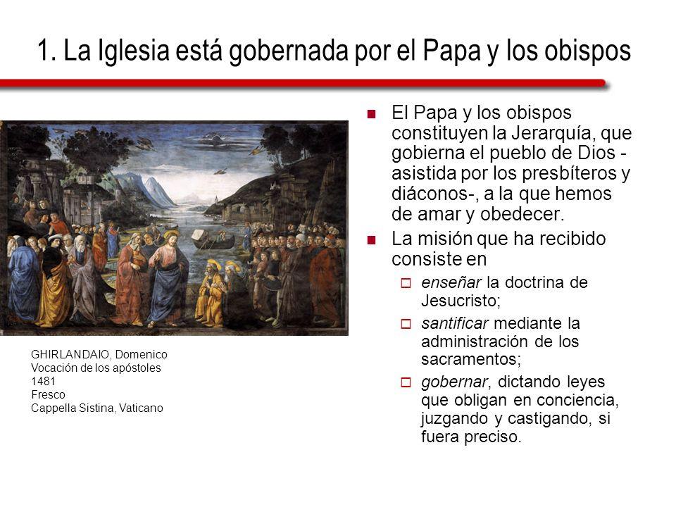 1. La Iglesia está gobernada por el Papa y los obispos