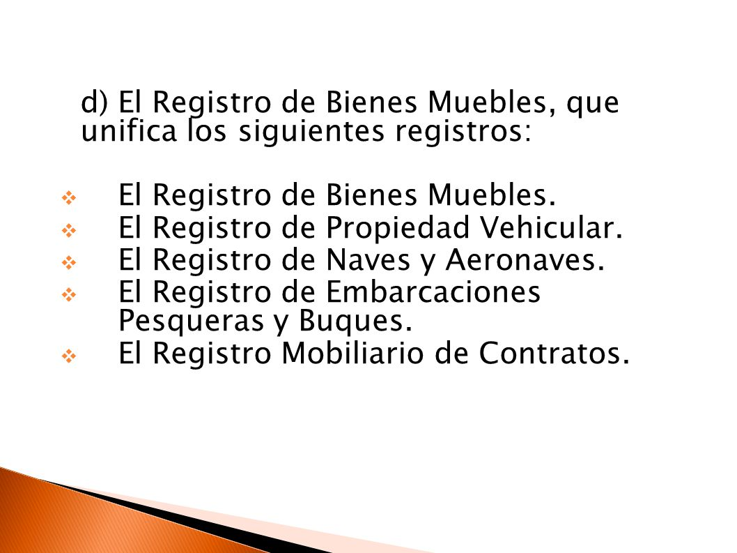 Marco normativo de los registros p blicos ppt descargar for Registro de bienes muebles sevilla