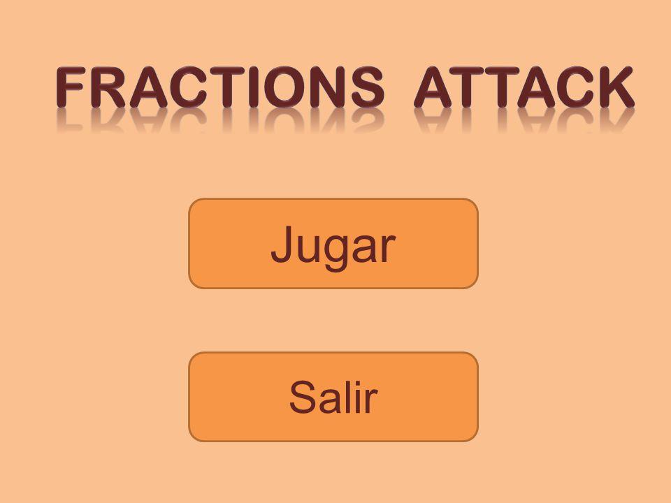 Fractions attack Jugar Salir