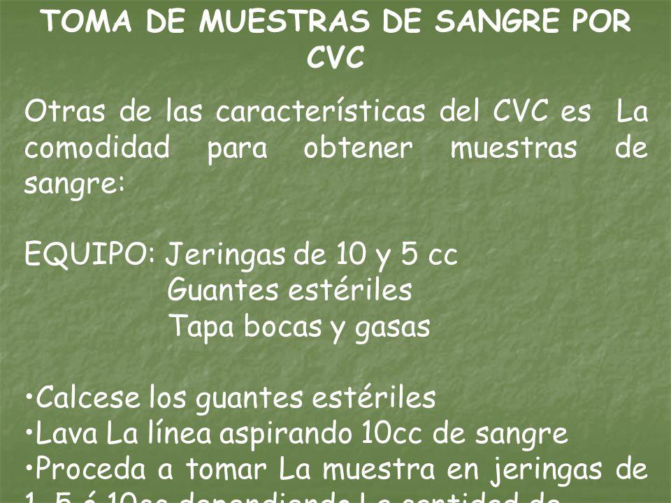 TOMA DE MUESTRAS DE SANGRE POR CVC