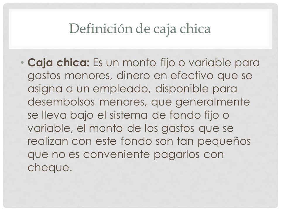 Definición de caja chica