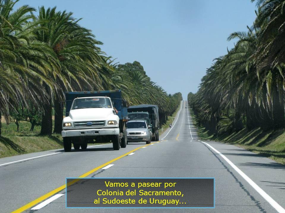 Vamos a pasear por Colonia del Sacramento, al Sudoeste de Uruguay...