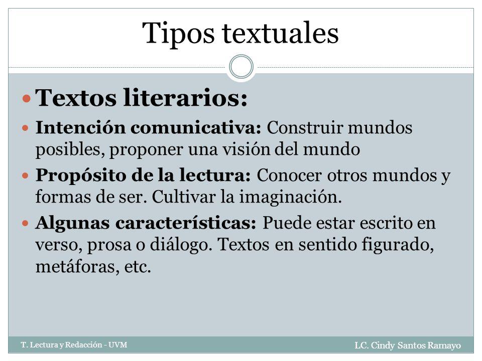 Tipos textuales Textos literarios:
