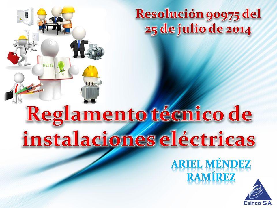 Reglamento técnico de instalaciones eléctricas