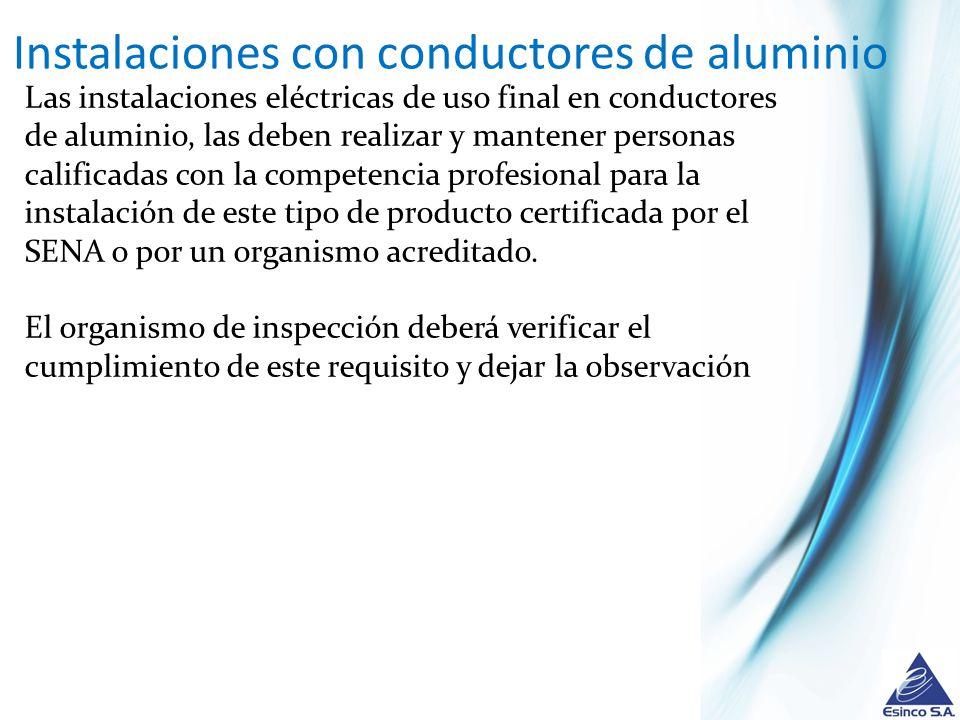 Instalaciones con conductores de aluminio