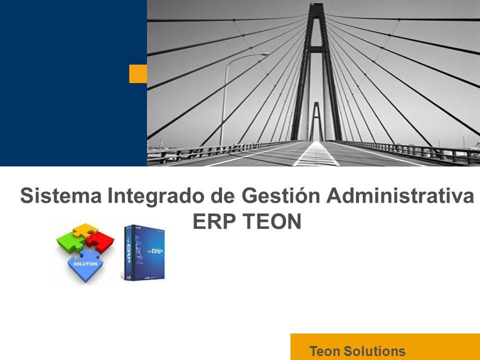 Sistema Integrado de Gestión Administrativa ERP TEON
