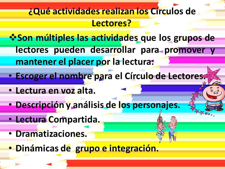 ¿Qué actividades realizan los Círculos de Lectores