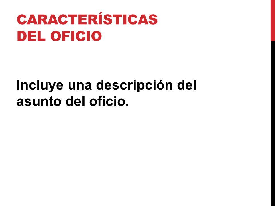 Características del oficio