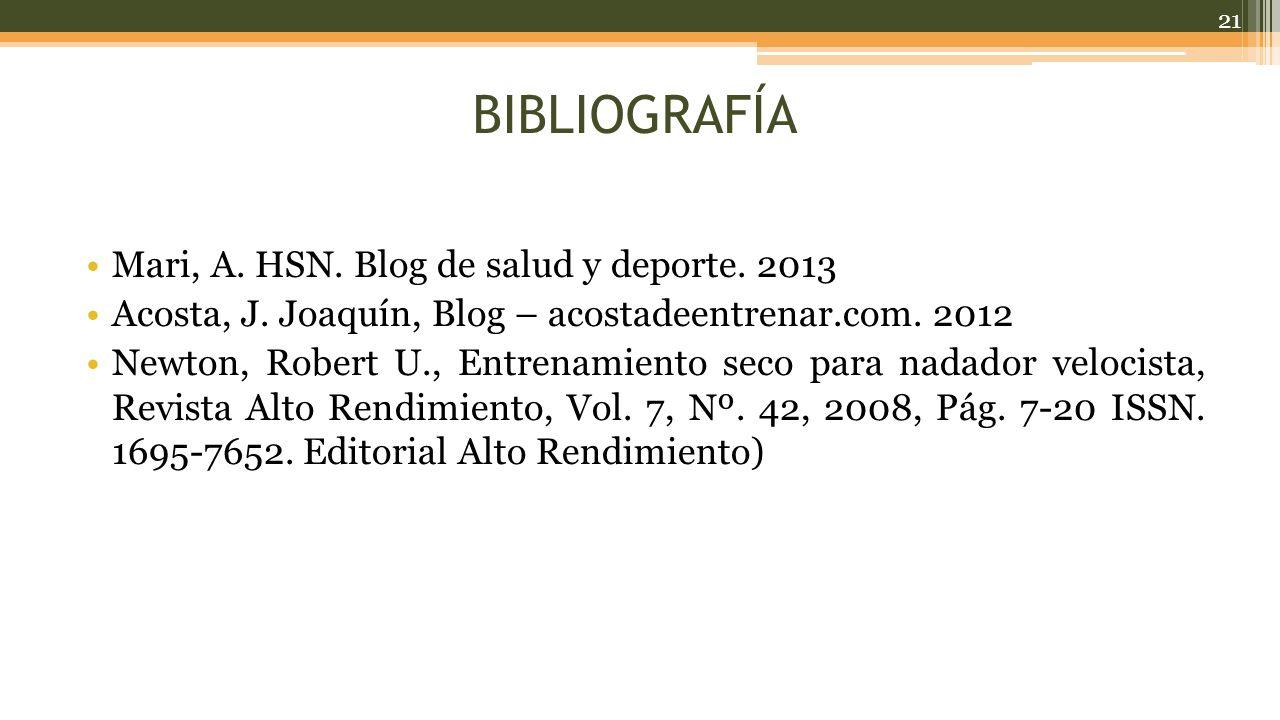 BIBLIOGRAFÍA Mari, A. HSN. Blog de salud y deporte. 2013