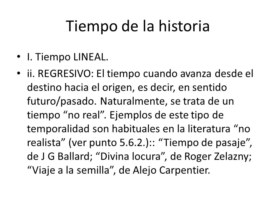 Tiempo y Literatura Prof. Ignacio Di Tullio. - ppt descargar
