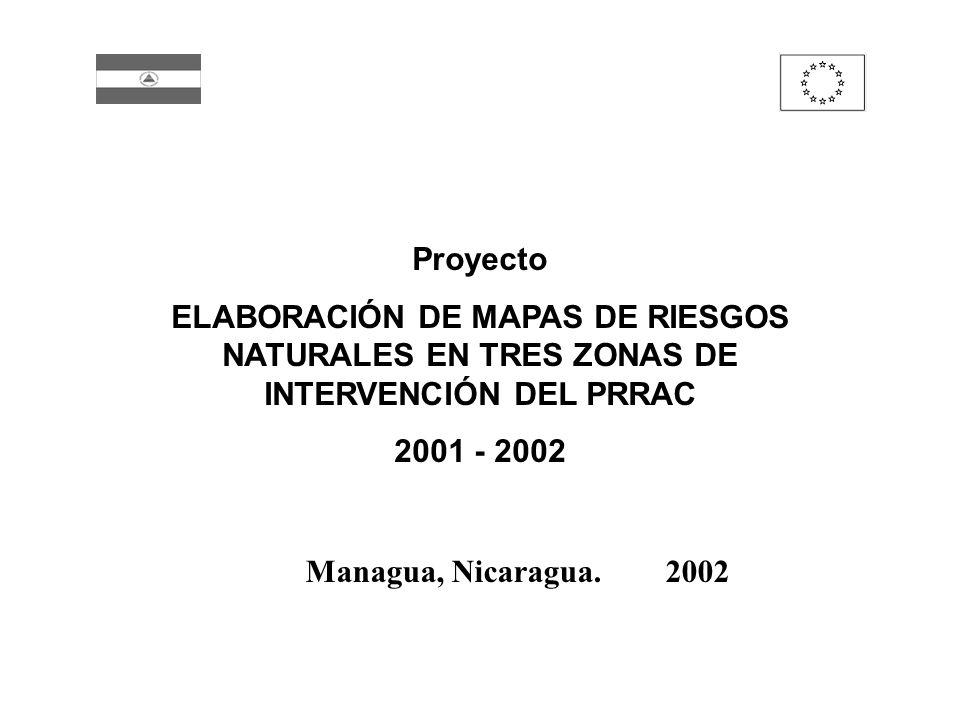 Proyecto ELABORACIÓN DE MAPAS DE RIESGOS NATURALES EN TRES ZONAS DE INTERVENCIÓN DEL PRRAC. 2001 - 2002.