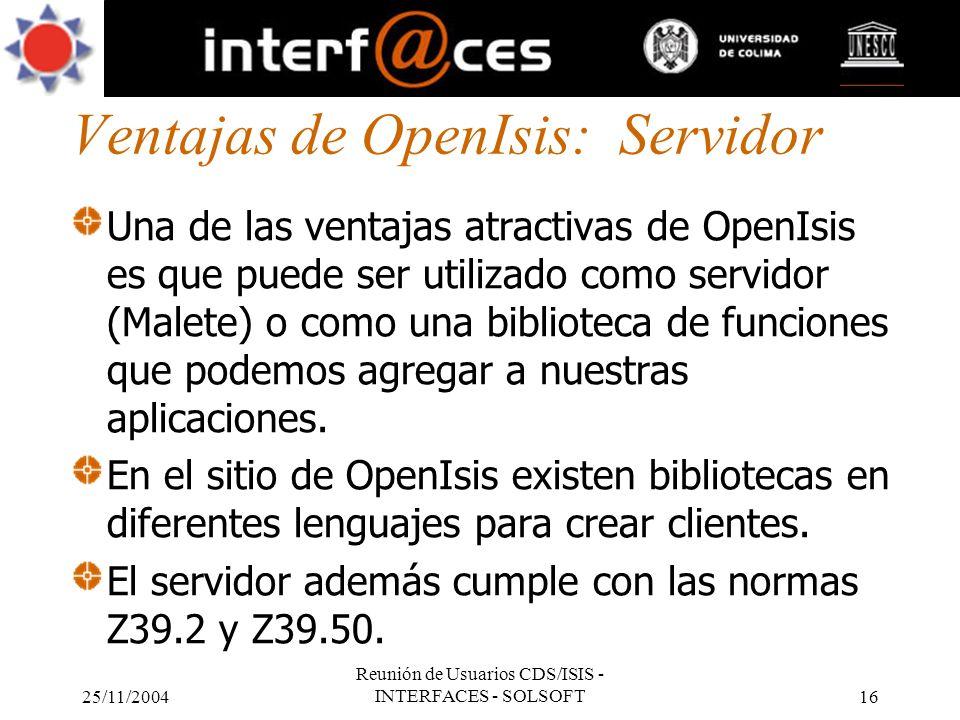Ventajas de OpenIsis: Servidor