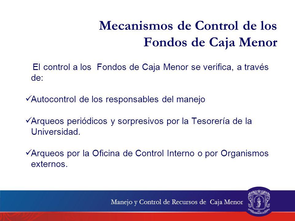 Mecanismos de Control de los Fondos de Caja Menor