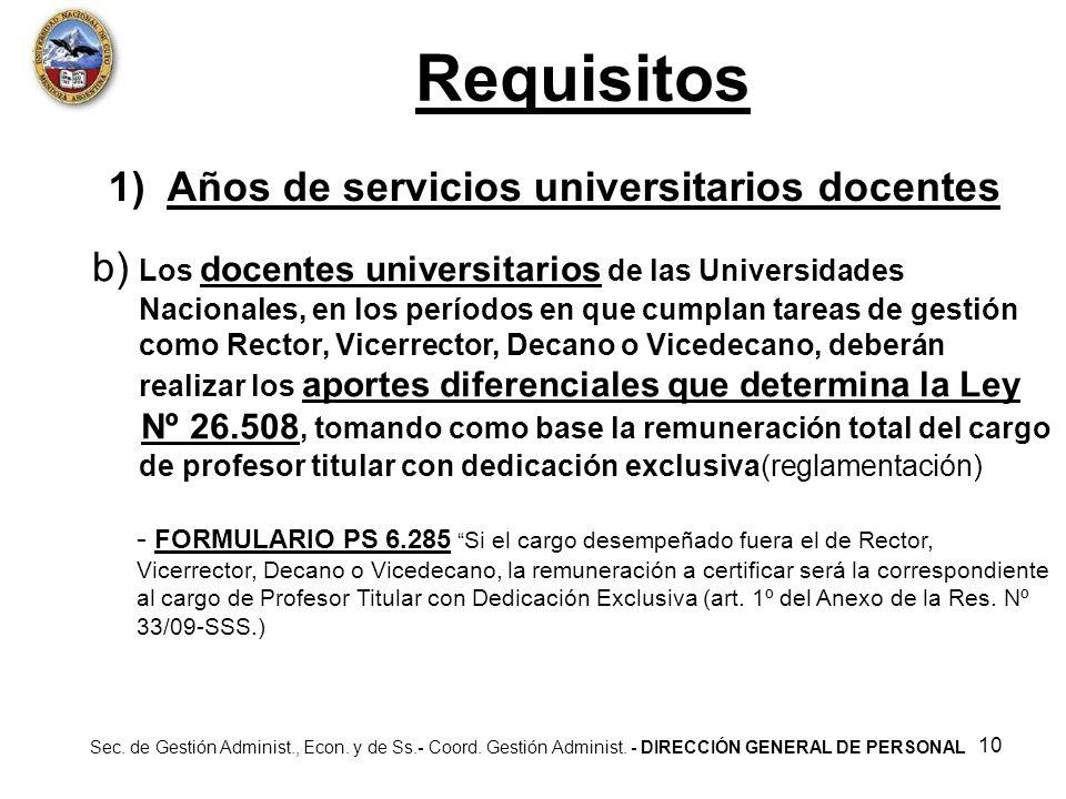 Requisitos 1) Años de servicios universitarios docentes.