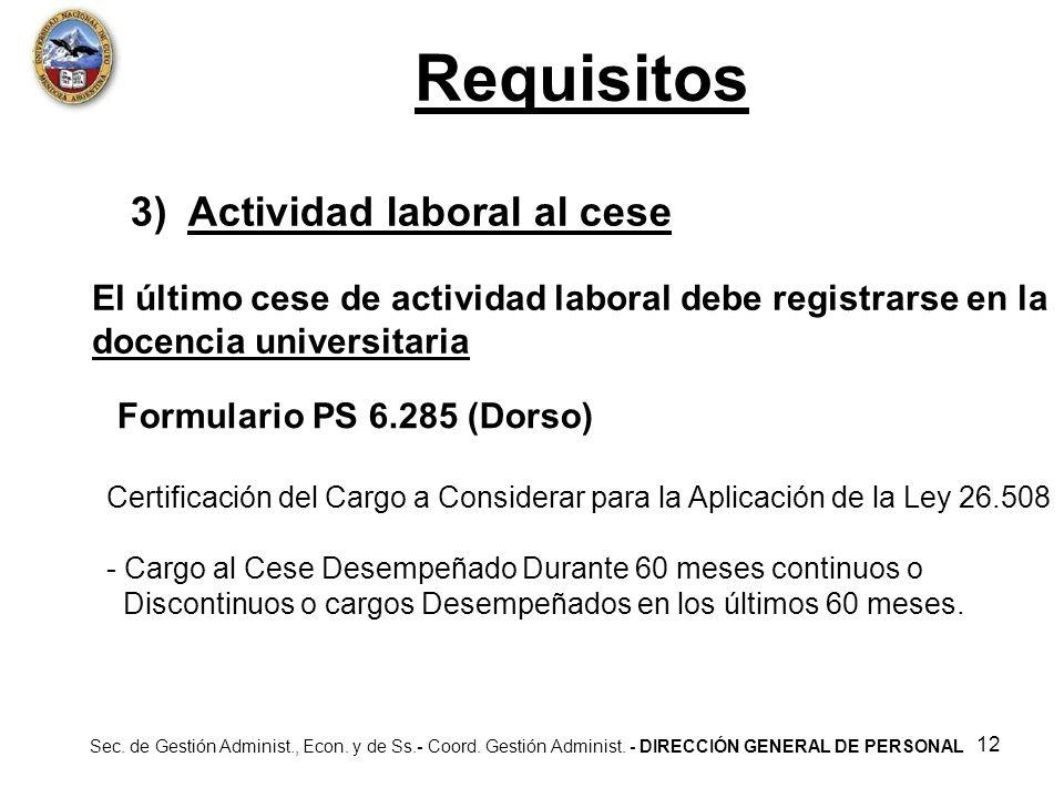 Requisitos 3) Actividad laboral al cese