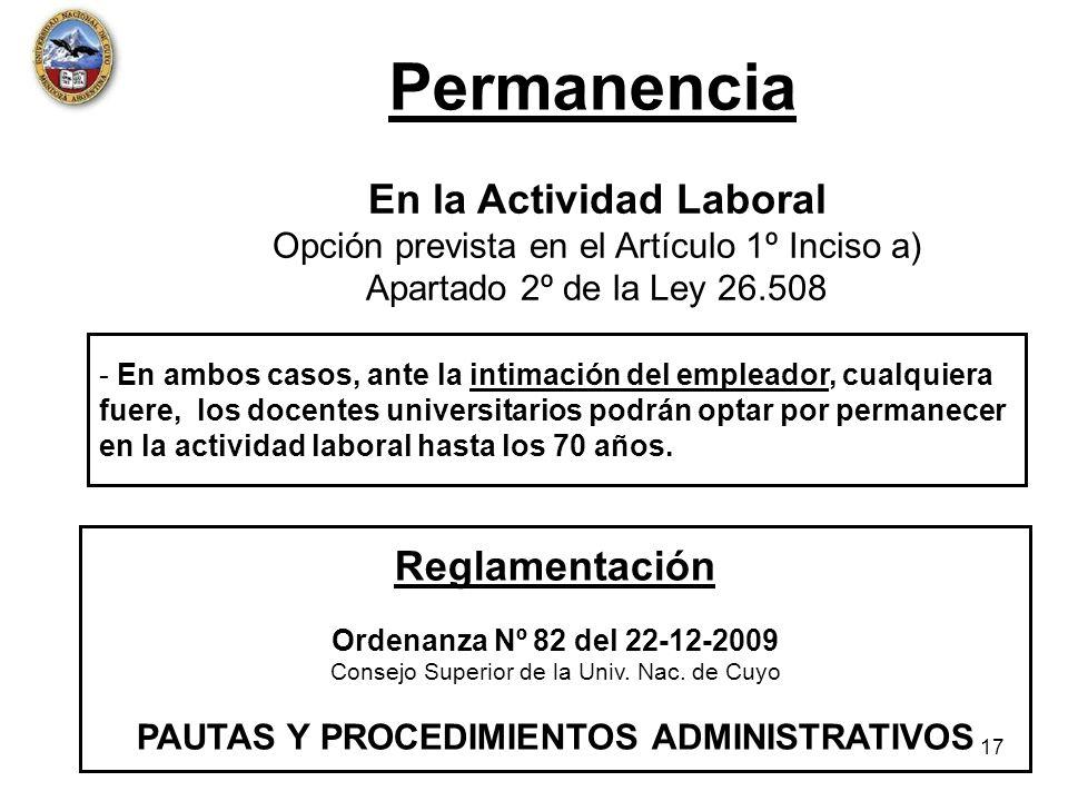 Permanencia En la Actividad Laboral Opción prevista en el Artículo 1º Inciso a) Apartado 2º de la Ley 26.508.