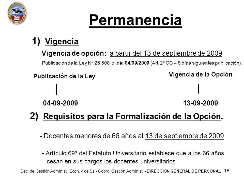 Permanencia 1) Vigencia