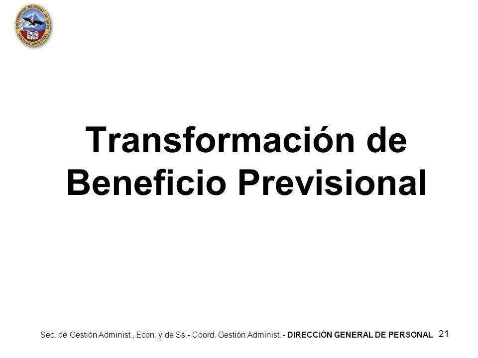 Transformación de Beneficio Previsional