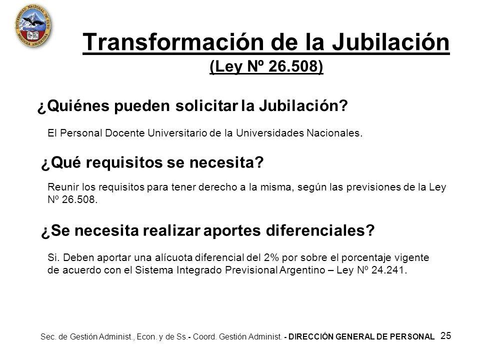 Transformación de la Jubilación (Ley Nº 26.508)