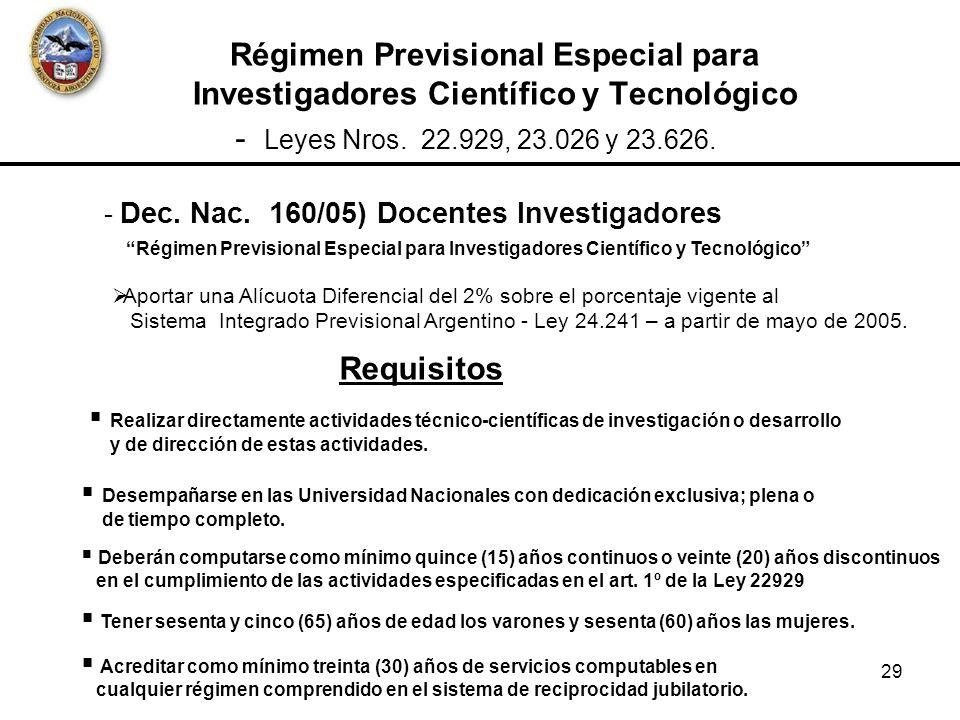 Régimen Previsional Especial para Investigadores Científico y Tecnológico
