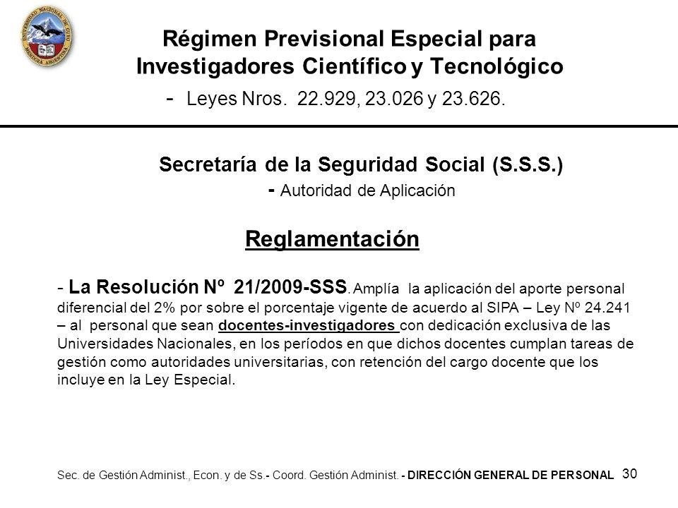 Secretaría de la Seguridad Social (S.S.S.) - Autoridad de Aplicación