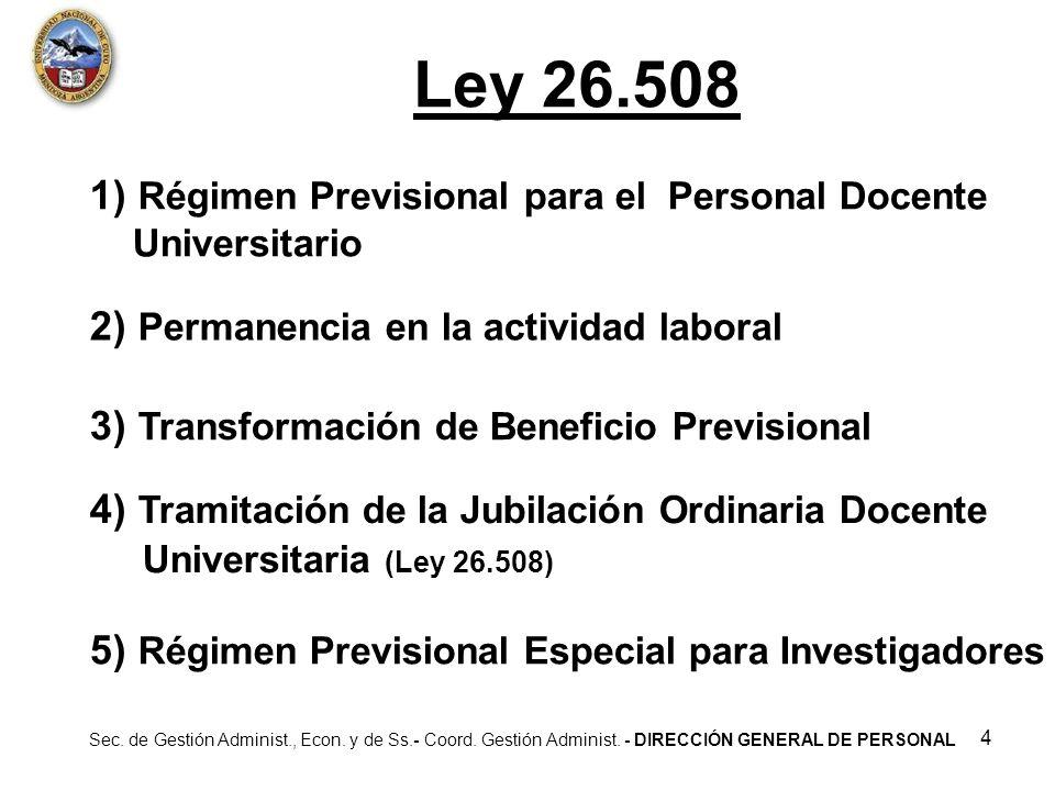 1) Régimen Previsional para el Personal Docente Universitario
