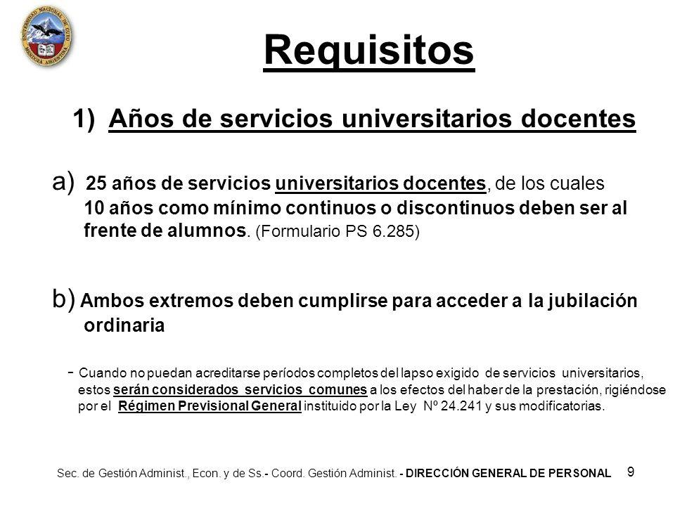 Requisitos 1) Años de servicios universitarios docentes
