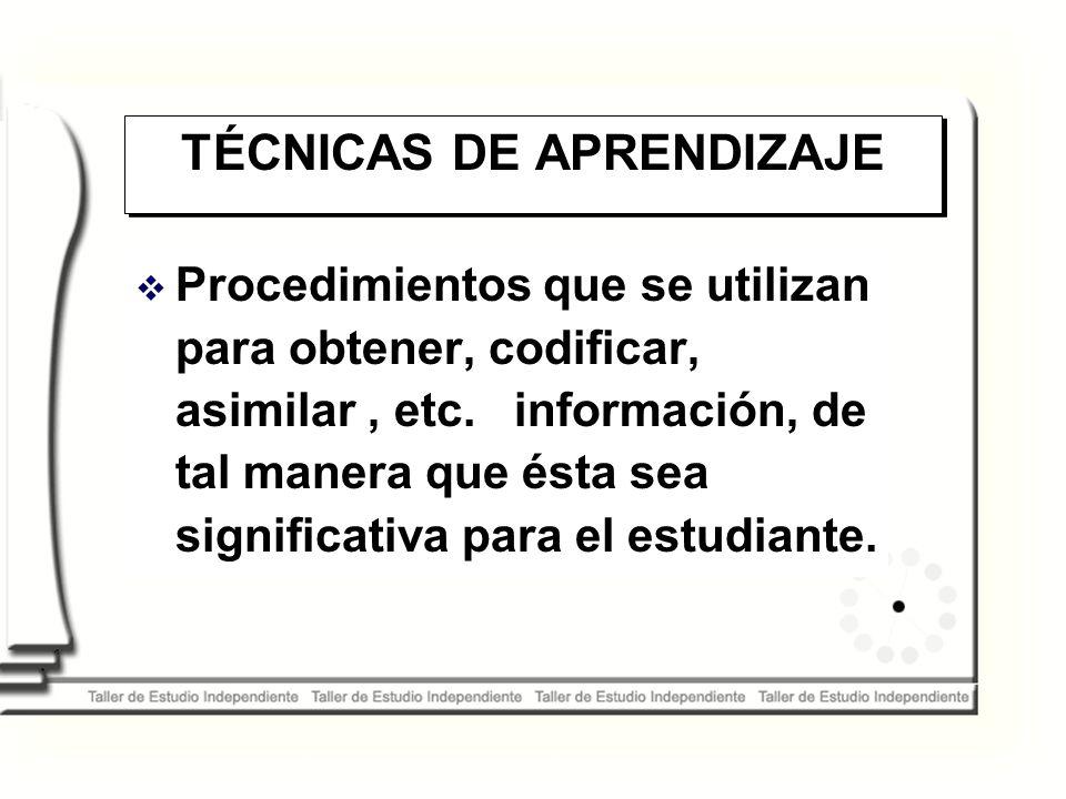 TÉCNICAS DE APRENDIZAJE