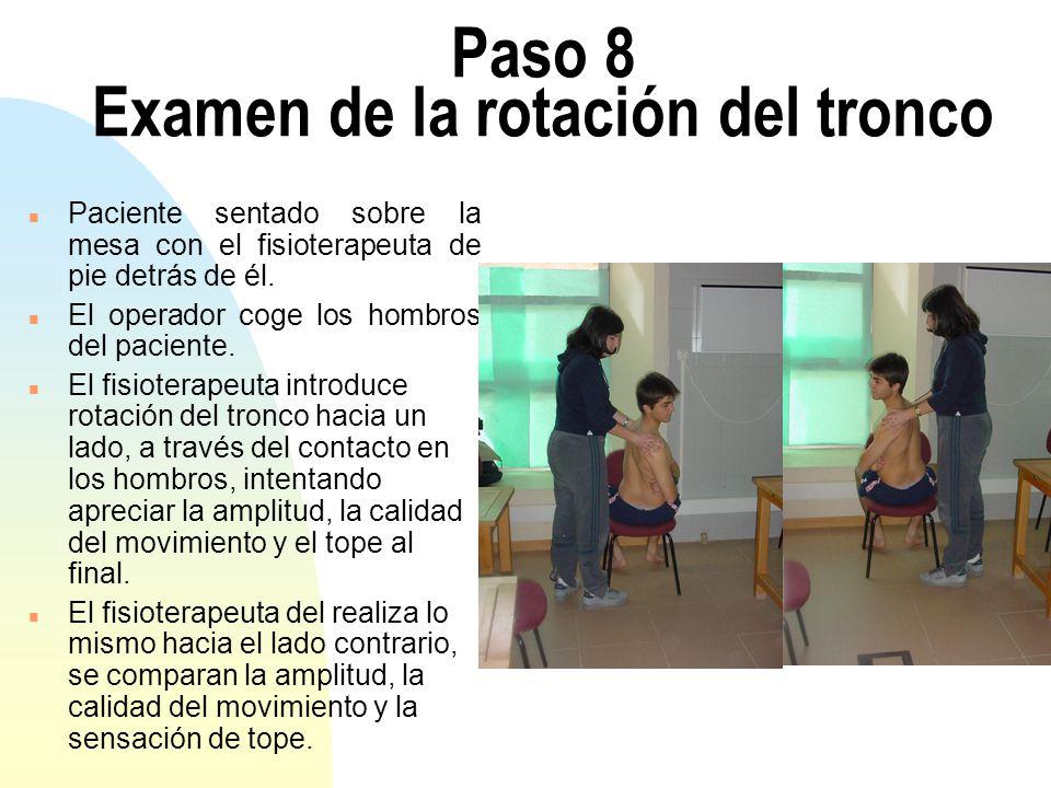Paso 8 Examen de la rotación del tronco